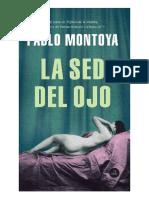 Pablo Montoya -- LA SED DEL OJO.pdf