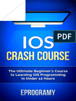 (Dex7111) IOS Crash Course - The Ultimate Beginner's Course to Learning IOS Programming in Under 12 Hours