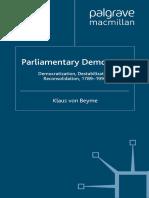 [Advances in Political Science_ An International Series] Klaus von Beyme (auth.) - Parliamentary Democracy_ Democratization, Destabilization, Reconsolidation, 1789–1999 (2000, Palgrave Macmillan UK).pdf