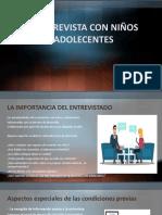 LA ENTREVISTA CON NIÑOS Y ADOLESCENTES UANCV