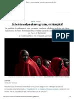 Échele La Culpa Al Inmigrante, Es Bien Fácil _ Internacional _ EL PAÍS