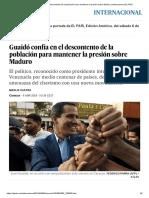 Guaidó Confía en El Descontento de La Población Para Mantener La Presión Sobre Maduro _ Internacional _ EL PAÍS