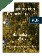 Encuentro Francis Lucille - 2007