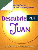 Descubriendo Juan (Completo)