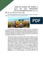 EL PROBLEMA DE FONDO EN TORNO A LA PARÁBOLA DE LOS VIÑADORES HOMICIDAS EN LOS SINÓPTICOS (Mc 12,1-11; Mt 21, 33-46; y Lc 20,9-18)