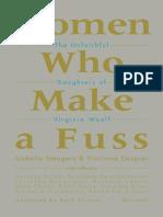 Women Who Make a Fuss