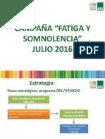 Campaña 2016 Fatiga y Somnolencia