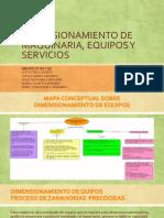 Dimensionamiento de Maquinaria, Equipos y Servicios