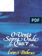 0 Vento sopra onde quer - Lewy Pethrus (Batismo com o Espírito Santo) CPAD.pdf