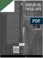 C. Danto, Arthur (1999) Después del fin del arte - El arte contemporáneo y el linde de la historia