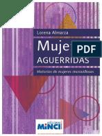 ALMANZA Lorena Mujeres Aguerridas. Historias de Mujeres Maravillosas