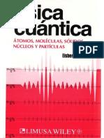 Física cuántica - átomos moléculas sólidos núcleos y partículas [Robert Martin Eisberg - Robert Resnick].pdf