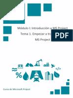 Modulo I - Tema 1. Empezar a Trabajar Con MS Project
