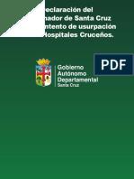 Declaración del  Gobernador de Santa Cruz  ante el intento de usurpación  de los Hospitales Cruceños.pdf