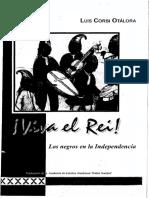 Viva el Rey. Los negros en la Independencia - Luis Corsi Otálora
