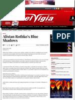 Alistan Rothko's Blue Shadows - El Vigía