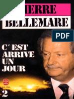 Bellemare, Pierre - C'est arrivé un jour -2 (2013 2-253-03083-X).epub