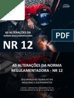 AS ALTERAÇÕES DA NORMA REGULAMENTADORA NR-12