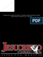 Jesucristo Pathophysiology Crucifixion- Muerte Ver.2 by Hugo Silva PhD.ppsx