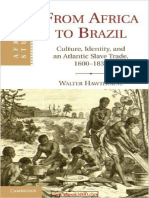 From Africa to Brazil- Culture Identity and an Atlantic Slave Trade 1600-1830