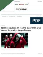 Netflix inaugura en Madrid su primer gran centro de producción en Europa