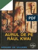 010.Gerard de Villiers - [SAS] - Aurul de Pe Rîul Kwai v.1.0