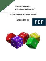 GonzalezPuertos_Maribel_M17 S1 AI1Determinísticos o aleatorios.docx