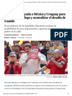 Maduro Pide Ayuda a México y Uruguay Para Facilitar Un Diálogo y Neutralizar El Desafío de Guaidó _ Internacional _ EL PAÍS