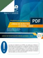 Lineas de Investigacion segun  ECEDU – UNAD.pptx