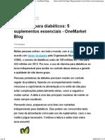 Vitaminas Para Diabéticos- 5 Suplementos Essenciais - OneMarket Blog