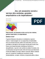 Paulo Guedes, Um Assassino Social a Serviço Dos Rentistas, Grandes Empresários e Do Imperialismo!