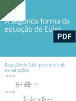 A Segunda Forma Da Equação de Euler