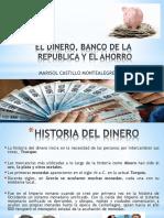 DINERO, BANCO Y AHORRO diapositivas de once.pptx
