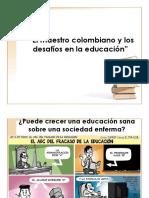 El Maestro Colombiano y Los Desafíos A