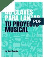 40 CLAVES PARA LANZAR TU CARRERA MUSICAL.pdf