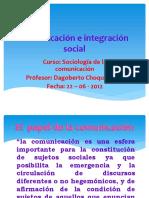 Comunicación e Integración Social 2012 I