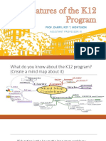 Salient Features of the K12 Program