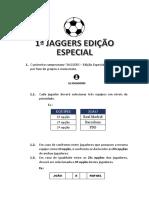 JAGGERS - Organização e Regras