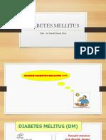 Diabetes Mellitus by. Dr. Nanda Farrah Dina
