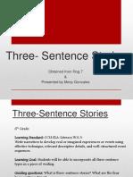 Three Sentence Stories