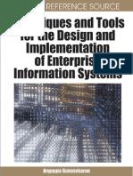 (Advances in Enterprise Information Systems AEIS) Angappa Gunasekaran, Angappa Gunasekaran-Techniques and Tools for the Design and Implementation of Enterprise Information Systems -IGI Global (2008).pdf