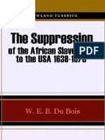 22762056 DuBois the Suppression of the African Slave Trade to the USA