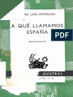 LAIN ENTRALGO, P., A qué llamamos Espana, Espasa-Calpe, 2 ed, 1972.pdf