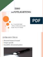 Audio Spotlighting. Ajay