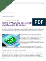 Como o WhatsApp Pode Colaborar Com Investigações Da Polícia_ _ G1 - Tecnologia e Games - Segurança Digital