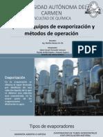 Tipos de Equipos de Evaporización y Métodos de Operacion