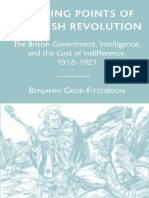 Benjamin Grob-Fitzgibbon - Turning Points of the Irish Revolution_ the British Government, Intelligence, And the Cost of Indifference, 1912-1921 (2007)