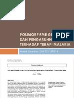 Polimorfisme Gen Cyp2c8 Dan Pengaruhnya Terhadap Terapi Malaria