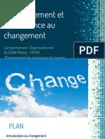 Le Changement Et Les Résistances Au Changement ALOUINI MAHDI