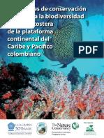 Prioridades de conservación  in situ para la biodiversidad  marina y costera  de la plataforma  continental del  Caribe y Pacífico  colombiano